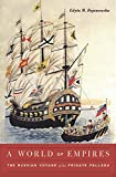 A World of Empires: The Russian Voyage of the...