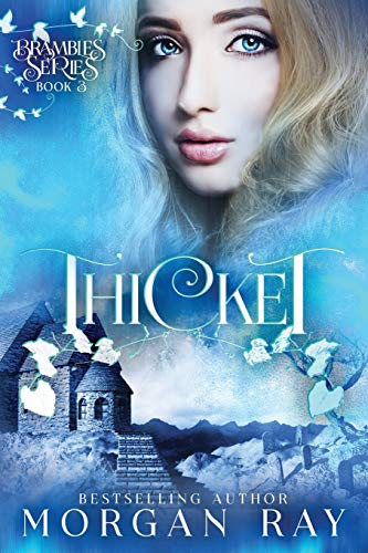 Thicket: YA Paranormal Romance and Sleeping Beauty Adaption (Brambles