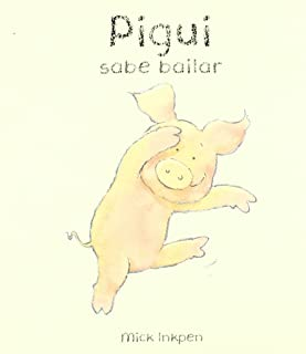 Pigui sabe bailar / Wibbly Pig Can Dance (Pigui / Wibbly Pig) (Spanish Edition)