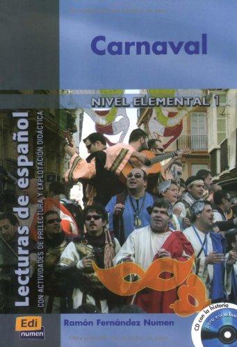 Carnaval: Lecturas de español con actividades de prelectura y explotación didáctica / Lektüre mit Audio-CD