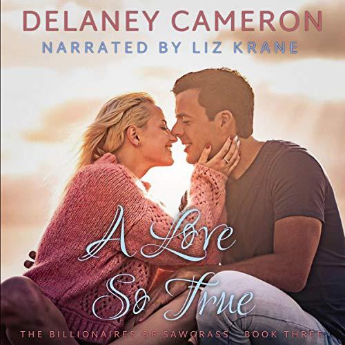 A Love So True: A Clean Billionaire Romance cover art