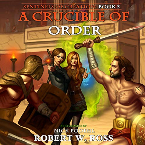 A Crucible of Order audiobook cover art