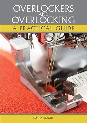 Overlockers and Overlocking: A practical gu