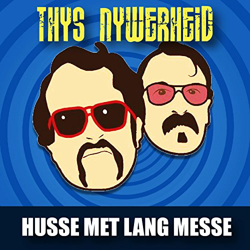 Husse Met Lang Messe [Explicit]