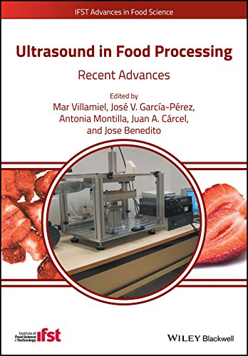 Ultrasound in Food Processing: Recent Advances (IFST Advances in Food Science) (English Edition)