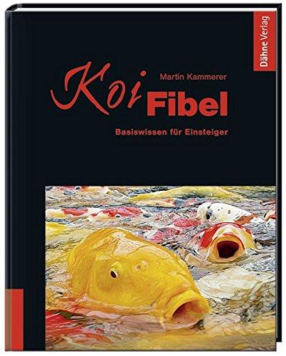 Koi-Fibel: Basiswissen für Einsteiger