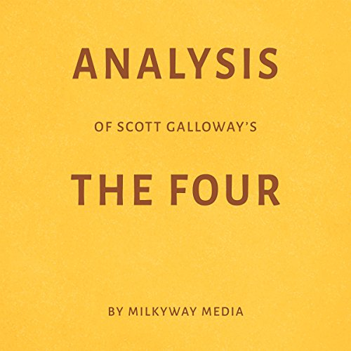 Analysis of Scott Galloway's The Four cover art