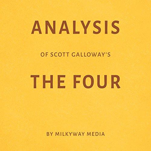 Page de couverture de Analysis of Scott Galloway's The Four