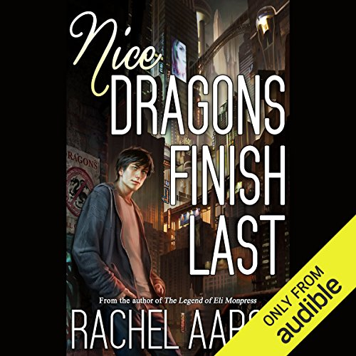 Nice Dragons Finish Last audiobook cover art