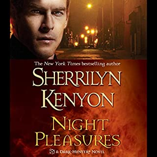 Night Pleasures     A Dark-Hunter Novel              By:                                                                                                                                 Sherrilyn Kenyon                               Narrated by:                                                                                                                                 Carrington MacDuffie                      Length: 10 hrs and 13 mins     2,241 ratings     Overall 4.3