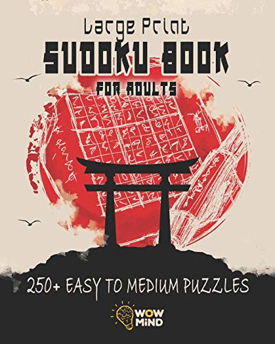 Large Print Sudoku Book for Adults: 250+ Easy to Medium Puzzles - Improve Your Memory and Learn New Techniques