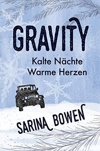 Kalte Nächte Warme Herzen (Die Gravity Reihe 1)