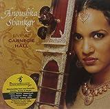 Songtexte von Anoushka Shankar - Live at Carnegie Hall