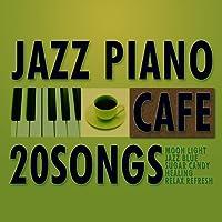 カフェ で流れる ジャズピアノ 20