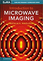 Introduction to Microwave Imaging (EuMA High Frequency Technologies Series)