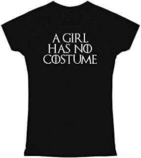 A Girl Has No Funny Halloween Costume Graphic Tee T Shirt for Women