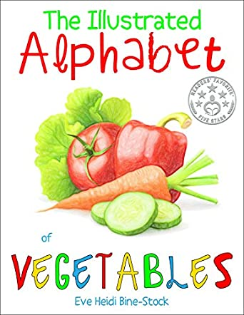 The Illustrated Alphabet of Vegetables