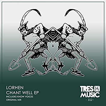 CHANT WELL EP