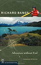 Richard Bangs: Adventure Without End