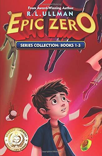 Epic Zero Series: Books 1-3: Epic Zero Collection