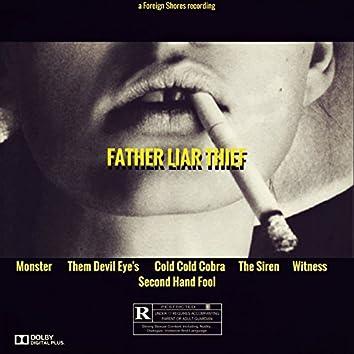Father Liar Thief
