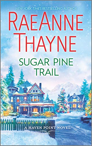 Sugar Pine Trail: A Clean & Wholesome Romance (Haven Point)
