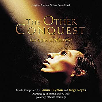The Other Conquest (La Otra Conquista) [Original Motion Picture Soundtrack]