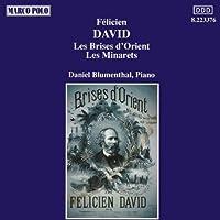 DAVID Felicien Les Brises d'Orient - Les Minarets (2006-08-01)
