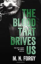 The Blood That Drives Us (The Devils Dust MC Legacy)