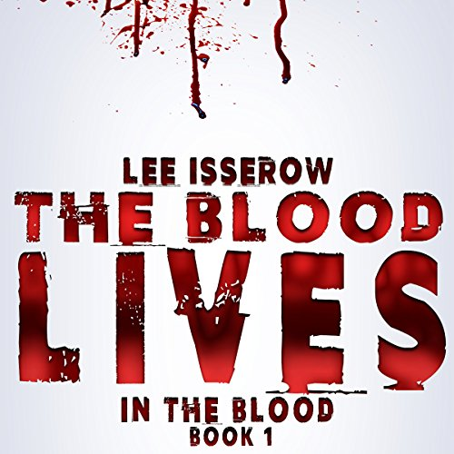 The Blood Lives audiobook cover art