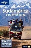 Sudamérica para mochileros 1 (Guías de País Lonely Planet)...