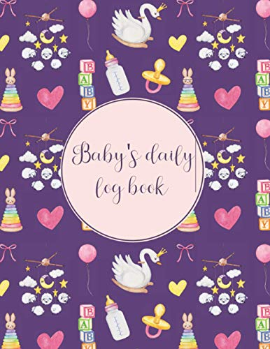 Baby's Daily Log Book: Baby Log Book For Mom, Newborn Baby Girl Gifts