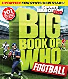 Big Book of WHO Football (Revised & Updated) (Sports Illustrated...