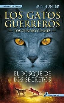 Book's Cover of El bosque de los secretos (Los Gatos Guerreros | Los Cuatro Clanes 3) Versión Kindle