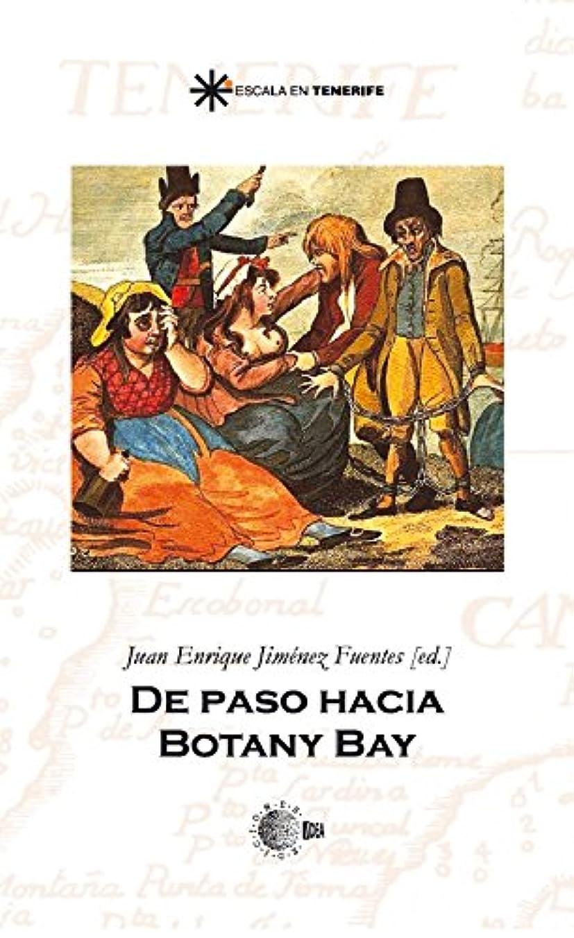 ウイルス男らしいDe paso hacia botany bay (Escala en Tenerife) (Spanish Edition)