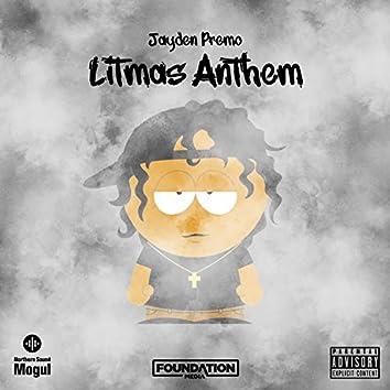 Litmas Anthem