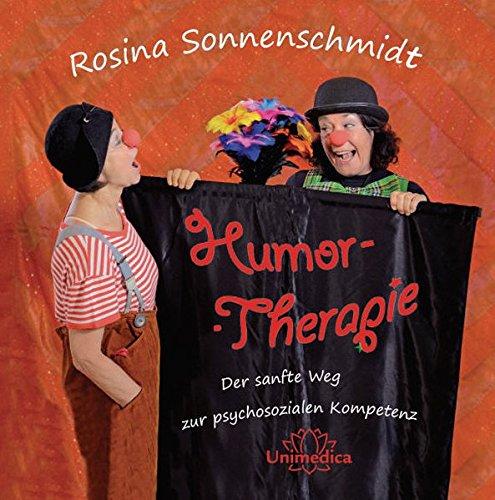 Humor-Therapie: Der sanfte Weg zur psychosozialen Kompetenz