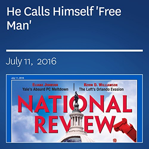 He Calls Himself 'Free Man' audiobook cover art