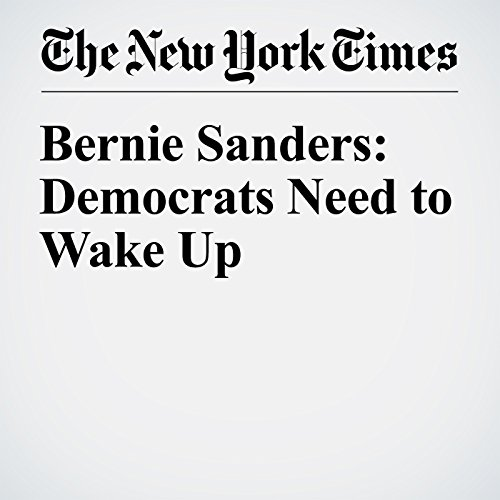 Bernie Sanders: Democrats Need to Wake Up audiobook cover art
