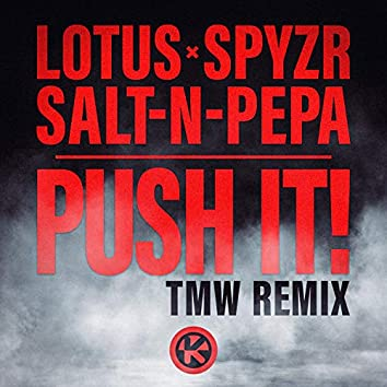 Push It! (TMW Remix)