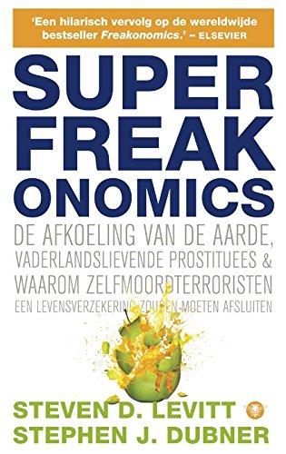Superfreakonomics (Dutch Edition)
