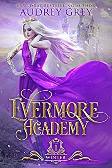 Evermore Academy: Winter by [Audrey Grey]