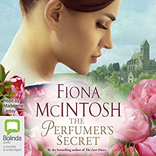 The Perfumer's Secret                   By:                                                                                                                                 Fiona McIntosh                               Narrated by:                                                                                                                                 Madeleine Leslay                      Length: 13 hrs and 26 mins     26 ratings     Overall 4.2