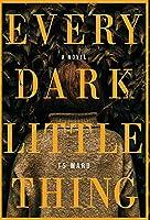 Every Dark Little Thing