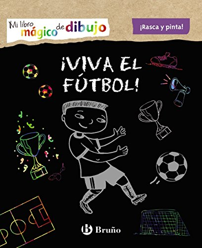Mi libro mágico de dibujo. ¡Viva el fútbol! (Castellano - A Partir De 6 Años - Manipulativos (Libros Para Tocar Y Jugar), Pop-Ups - Otros Libros)
