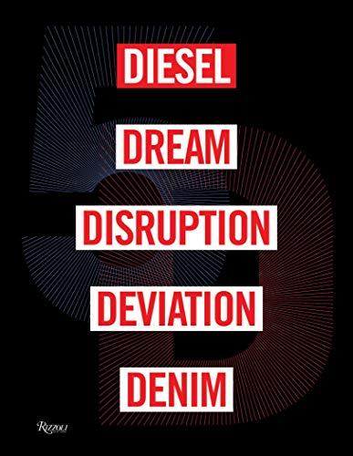 5d: Diesel, Dream, Disruption, Deviation, Denim