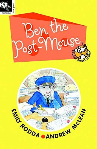 Ben the Post-Mouse (Squeak Street Series)