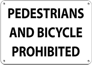Aubrey Hammond Safety Warning Signs Pedestrians and Bicycles Prohibited Traffic Sign Aluminum Metal Sign.Large Size 16 x 12 inches