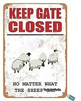 ゲートを閉じてください、たとえ何の羊が家、庭、農場、屋外、通り金属ビンテージスズの壁装飾