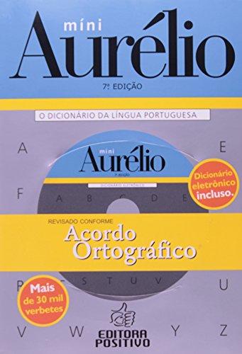 Mini Aurelio. O Dicionário Da Lingua Portuguesa (+ CD)